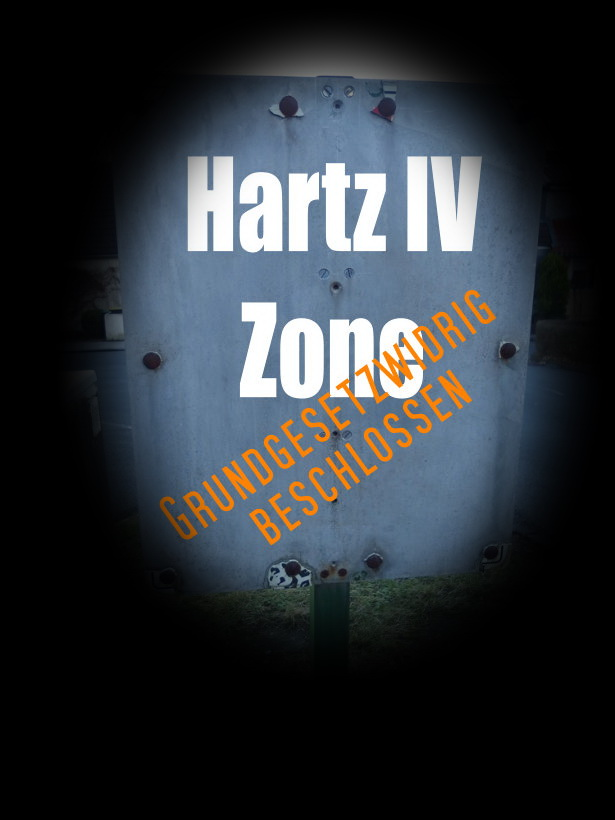 Hartz 4 Grundgesetzwidrig beschlossen